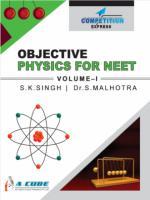 Objective Physics For NEET Volume I S.K. Singh, Dr. S. Malhotra Laxmi Publications