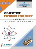 Objective Physics For NEET Volume II S.K. Singh, Dr. S. Malhotra Laxmi Publications