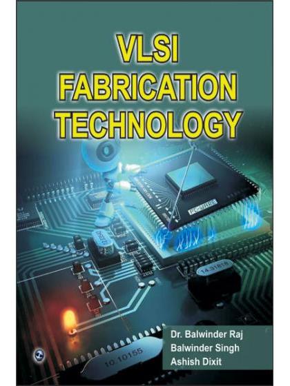 VLSI Fabrication Technology